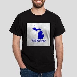 Visit Michigan . . . It Looks Dark T-Shirt