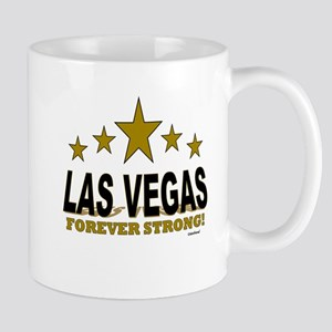 Las Vegas Forever Strong! 11 oz Ceramic Mug