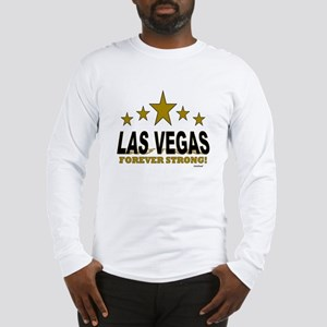 Las Vegas Forever Strong! Long Sleeve T-Shirt