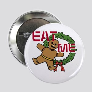 "Eat Me 2.25"" Button"