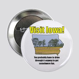 Visit Iowa . . . You Probably Button