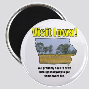 Visit Iowa . . . You Probably Magnet