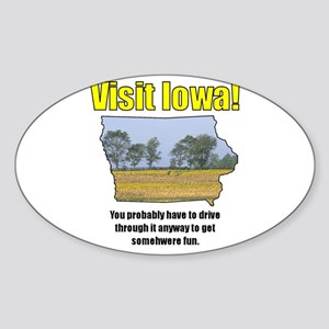 Visit Iowa . . . You Probably Oval Sticker