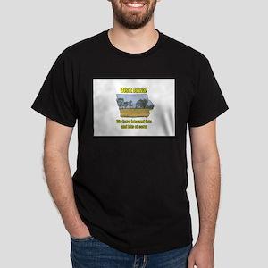 Visit Iowa . . . We Have Lots Dark T-Shirt