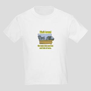 Visit Iowa . . . We Have Lots Kids Light T-Shirt