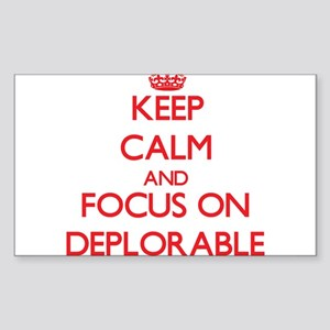Keep Calm and focus on Deplorable Sticker