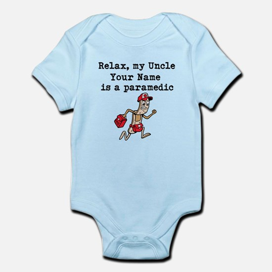 Relax My Uncle Is A Paramedic (Custom) Body Suit