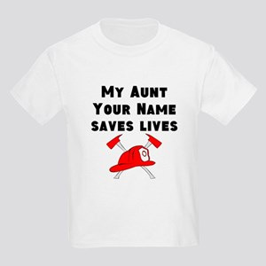 My Aunt Saves Live Firefighter (Custom) T-Shirt