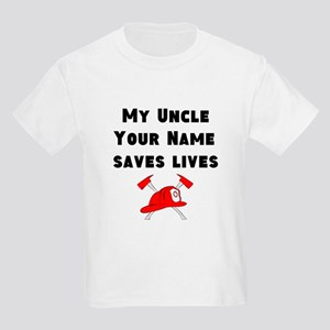 My Uncle Saves Live Firefighter (Custom) T-Shirt