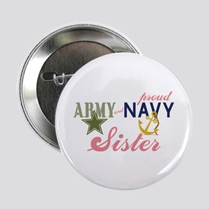 """Army Navy Sister 2.25"""" Button"""