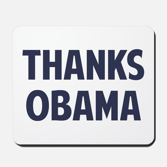 Thanks Barack Obama Mousepad