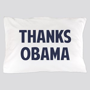 Thanks Barack Obama Pillow Case
