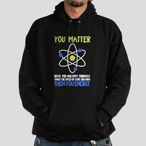 You Matter - Then You Energy Sweatshirt