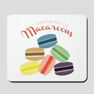 Dreaming of Macaroons Mousepad