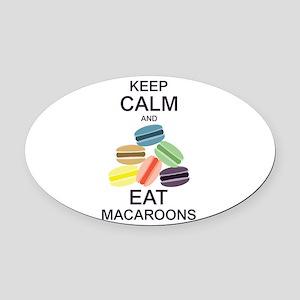 Keep Calm Eat Macaroons Oval Car Magnet