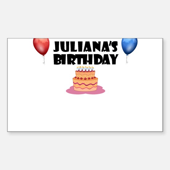 Juliana's Birthday Rectangle Decal