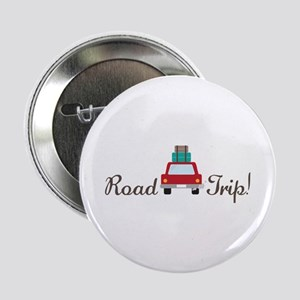 "Road Trip 2.25"" Button"