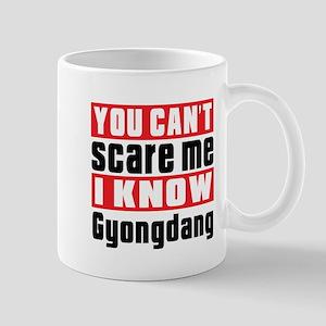 I Know Gyongdang 11 oz Ceramic Mug