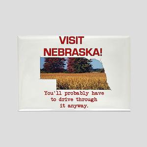 Visit Nebraska . . . You'll H Rectangle Magnet