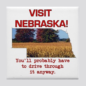 Visit Nebraska . . . You'll H Tile Coaster