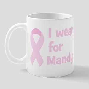 Wear pink for Mandy Mug