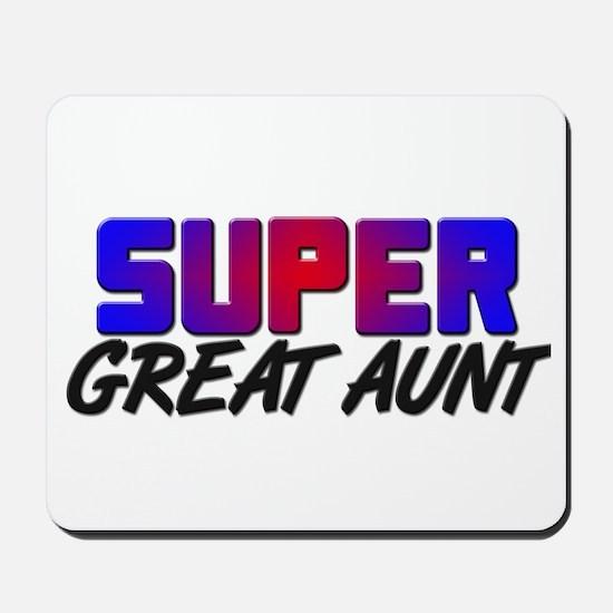 SUPER GREAT AUNT Mousepad