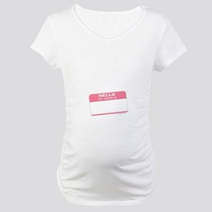 """""""my name is"""" pink Maternity T-Shirt"""