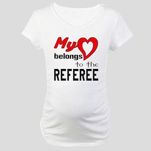 My Heart belongs to the Referee Maternity T-Shirt