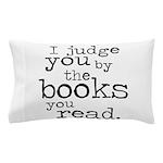 Judge You Pillow Case