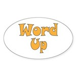 Word Up Sticker (Oval 50 pk)