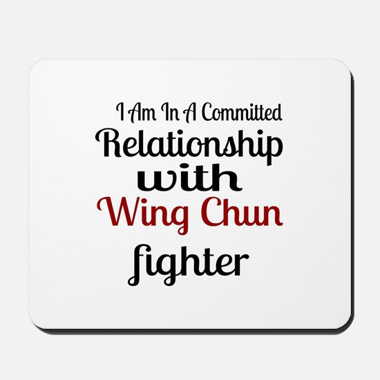 Relationship With Wing Chun Fighter Mousepad