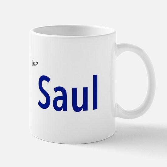 I'm a Saul Mugs