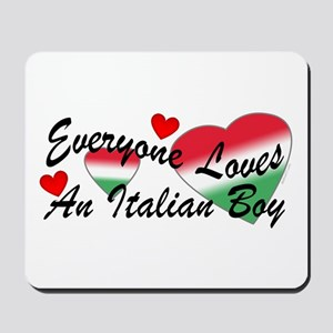 Loves an Italian Boy Mousepad