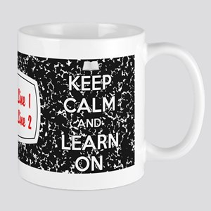 Keep Calm Learn Mugs