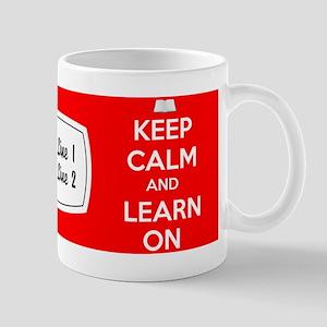 Keep Calm Learn Mug Mugs