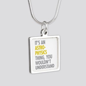 Its An Astrophysics Thing Silver Square Necklace