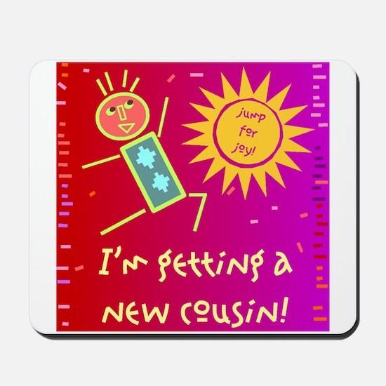 New Cousin Mousepad