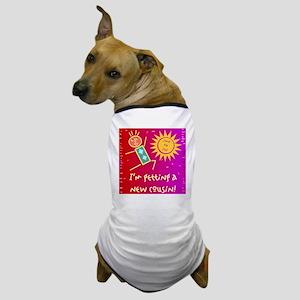 New Cousin Dog T-Shirt