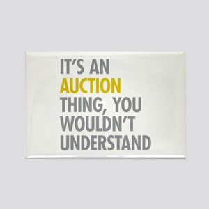 Its An Auction Thing Rectangle Magnet