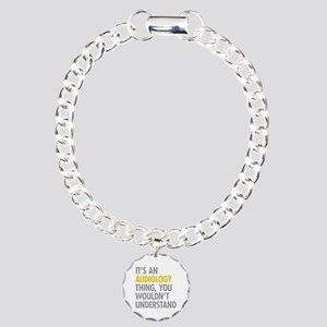 Its An Audiology Thing Charm Bracelet, One Charm