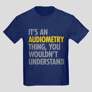 Its An Audiometry Thing Kids Dark T-Shirt