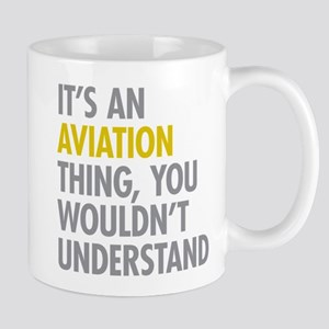 Its An Aviation Thing Mug