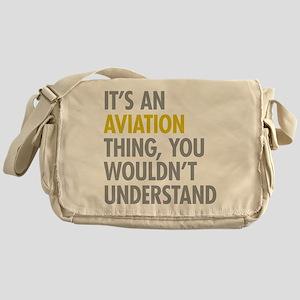 Its An Aviation Thing Messenger Bag