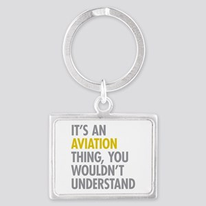 Its An Aviation Thing Landscape Keychain
