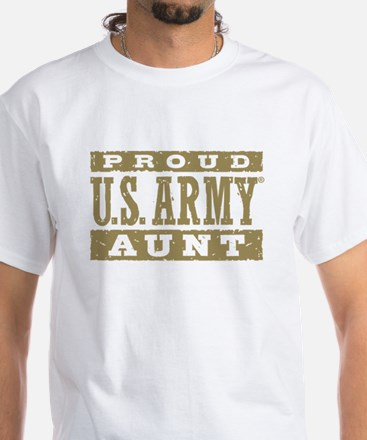 Proud US Army Aunt White T-Shirt