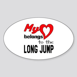 My Heart belongs to the Long Jump Sticker (Oval)