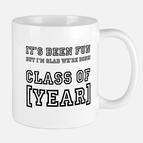 Graduation Year Personalize It! Mugs
