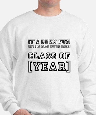 Graduation Year Personalize It! Sweatshirt