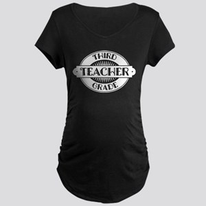 3rd Grade Teacher Maternity Dark T-Shirt