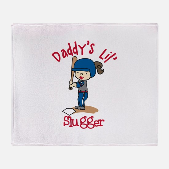 Daddys Lil Slugger Throw Blanket